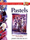 Pastels (Collins Learn to Paint)