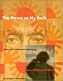 The Dawn at My Back, Carroll Parrott Blue, 0292705395