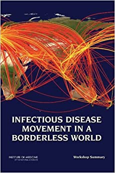 Book Infectious Disease Movement in a Borderless World: Workshop Summary