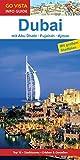 GO VISTA: Reiseführer Dubai (Mit Abu Dhabi · Fujairah · Ajman - Mit Faltkarte)