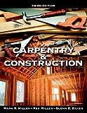 Carpentry and Construction, Rex Miller and Glenn E. Baker, 0070420521