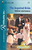 The Acquired Bride, Teresa Southwick, 0373194749
