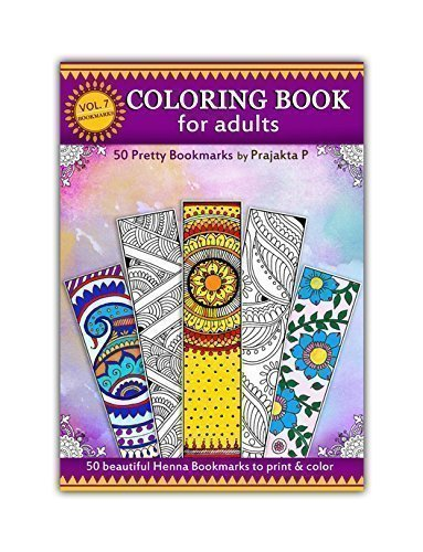 Coloring Books for Seniors: Including Books for Dementia and Alzheimers - Bookmarks coloring - Adult coloring book Volume 07, 50 pretty bookmarks to color, DIY bookmarks