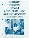 Workbook on Being a Long Term Nurse, Will-Black, 0835952649