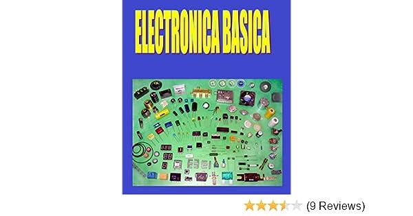 ELECTRÓNICA BÁSICA FÁCIL: Electrónica Básica Fácil de Aprender (Spanish Edition), Ernesto Rodriguez, eBook - Amazon.com