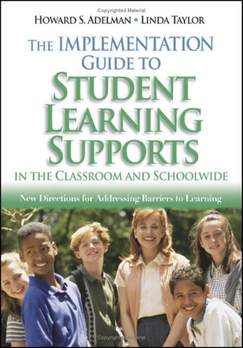 - The Implementation Guide to Student Learning Supports in the Classroom and Schoolwide: New Directions for Addressing Barriers to Learning