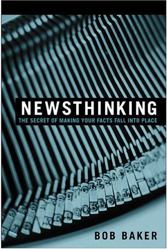 Pdf Reference Newsthinking: The Secret of Making Your Facts Fall into Place