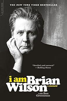 I Am Brian Wilson: A Memoir by [Wilson, Brian]