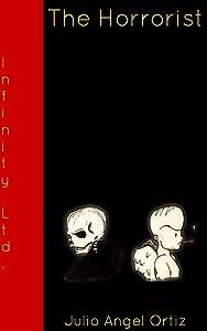 The Horrorist (Infinity, Ltd. Book 3)