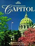 Pennsylvania s Capitol (Pa s Cultural & Natural Heritage Series)
