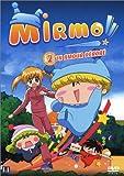 Mirmo, vol.2 : Un amour dérobé