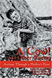 img - for A Cow! And Other Poems: Autism: Through a Mother's Eyes book / textbook / text book