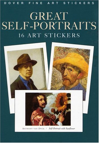 Great Self-Portraits: 16 Art Stickers (Dover Art Stickers)