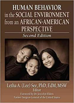 Book Human Behavior in the Social Environment from an African-American Perspective: Second Edition (Haworth Health and Social Policy)
