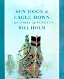 Sun Dogs and Eagle Down, Steven C. Brown and Lloyd J. Averill, 029597947X
