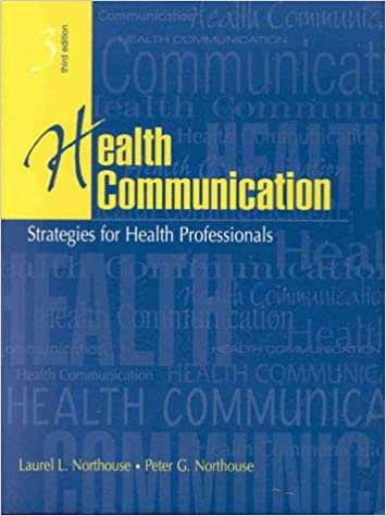 Health Communication: Strategies for Health Professionals (3rd ...