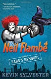 Neil Flambé and the Bard's Banquet (Volume 5) (The Neil Flambe Capers)