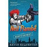 Neil Flambé and the Bard's Banquet (Volume 5)
