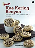 Kue Kering Renyah: Resep Pilihan Kursus Masak & Kue Ny. Liem (Indonesian Edition)