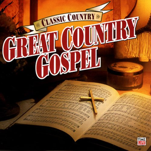 Classic Country: Great Country Gospel by Word Entertainment