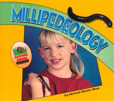 Download Millipedeology (Backyard Buddies) pdf