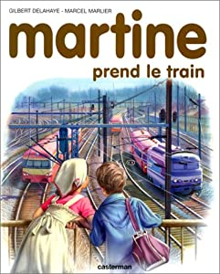 "Afficher ""Martine prend le train"""
