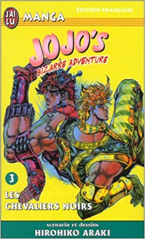 Téléchargement Jojo's bizarre adventure, tome 3 : Les Chevaliers noirs pdf