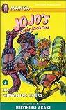 Jojo's bizarre adventure, tome 3 : Les Chevaliers noirs par Araki