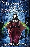 A Thorne for a Crown: Eva Thorne Book 2 (Volume 2)