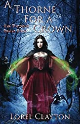 A Thorne for a Crown: Eva Thorne Book 2 (Volume 2)