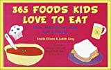 365 Foods Kids Love to Eat, Sheila Ellison and Judith Anne Gray, 0517219352