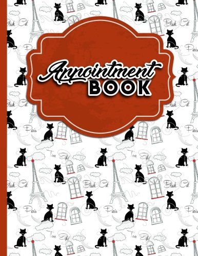 Appointment Book: 2 Columns Appointment Pad, Cute Appointment Books, Undated Appointment Book, Cute Paris & Music Cover (Volume 37) ebook