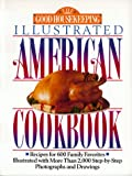 Good Housekeeping Illustrated American Cookbook, Good Housekeeping Editors and Carolyn B. Mitchell, 0688112161
