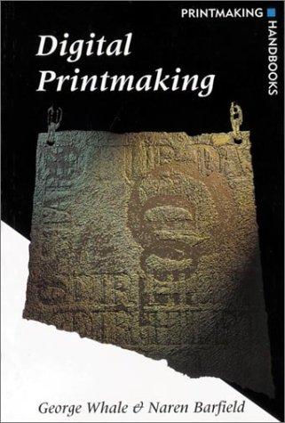 Digital Printmaking (Printmaking Handbooks)