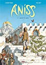 Aniss, tome 1 : Carpette diem par Corbeyran