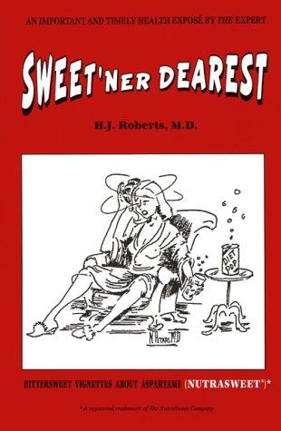 sweetner-dearest-bittersweet-vignettes-about-aspartame-nutrasweet