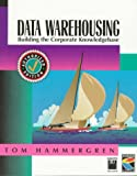 Data Warehousing: Building the Corporate Knowledge Base