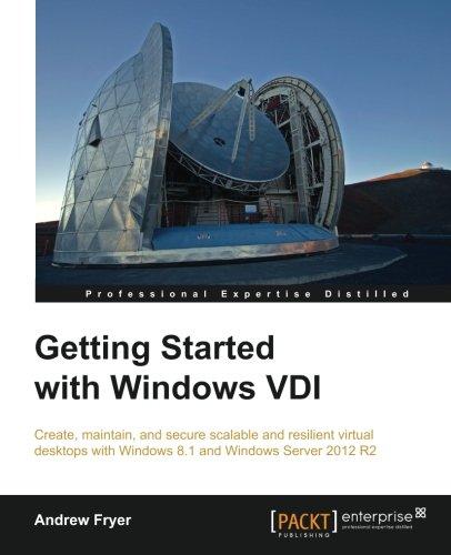 Read Online Getting Started with Windows VDI PDF ePub fb2 book