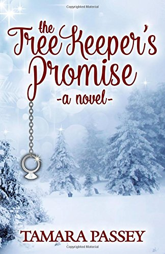 The Tree Keeper's Promise: A Novel (Shafer Farm Romance) by Winter Street Press