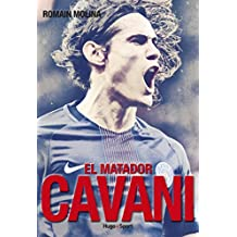 Cavani, el matador (French Edition)