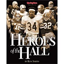 Pro Football's Heroes Of The Hall: Pro Football's Greatest Players