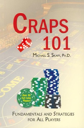 Craps 101: Fundamentals and Strategies for All Players pdf