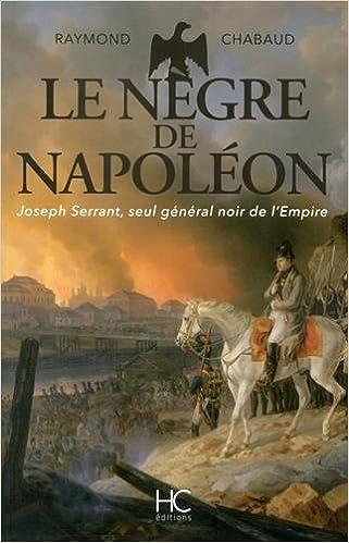 Télécharger en ligne Le nègre de Napoléon epub pdf