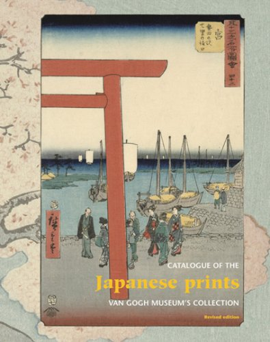 Download Japanese Prints: Catalogue of the Van Gogh Museum Collection pdf epub
