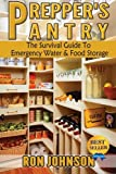 img - for Prepper's Pantry: The Survival Guide To Emergency Water & Food Storage book / textbook / text book