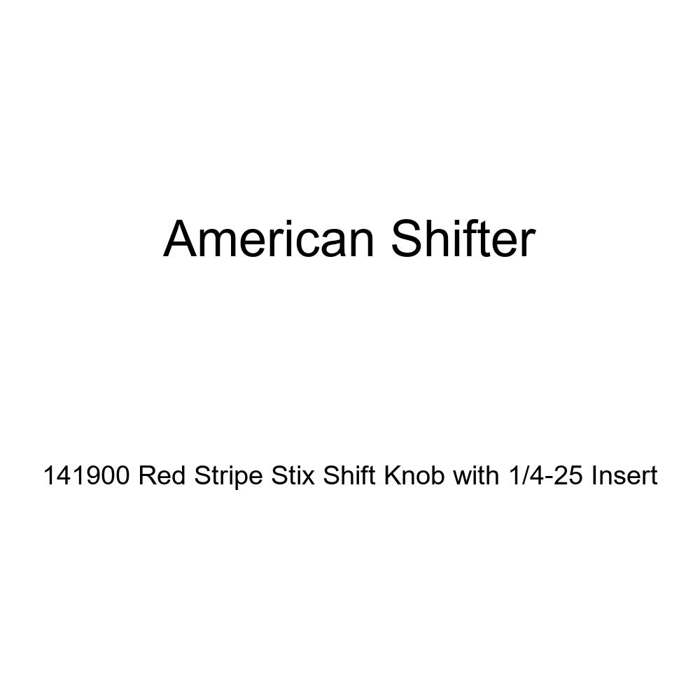 American Shifter 141900 Red Stripe Stix Shift Knob with 1//4-25 Insert