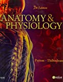 Anatomy and Physiology, Patton, Kevin T. and Thibodeau, Gary A., 0323055338
