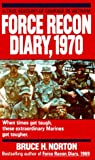Force Recon Diary, 1970, Bruce H. Norton, 0804108064