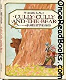 Cully Cully and the Bear, Wilson Gage, 068801769X