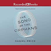 The Song of the Orphans: The Silvers, Book 2 | Daniel Price